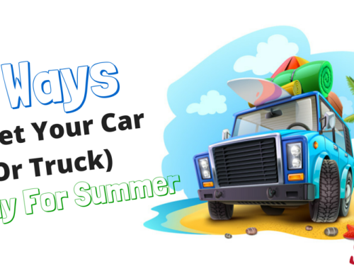 7 Ways To Get Your Car (Or Truck) Ready For Summer